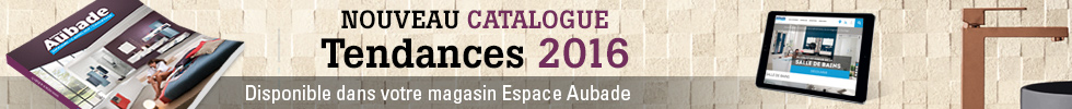 Nouveau catalogue Tendance Espace Aubade 2016